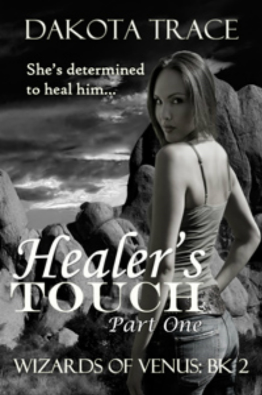 Healer's Touch, Part One: The Wizards of Venus, Book 2