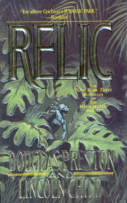 Relic By: Douglas Preston,Lincoln Child