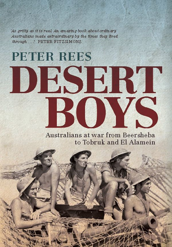 Desert Boys By: Peter Rees