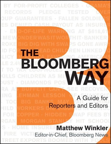 The Bloomberg Way By: Matthew Winkler