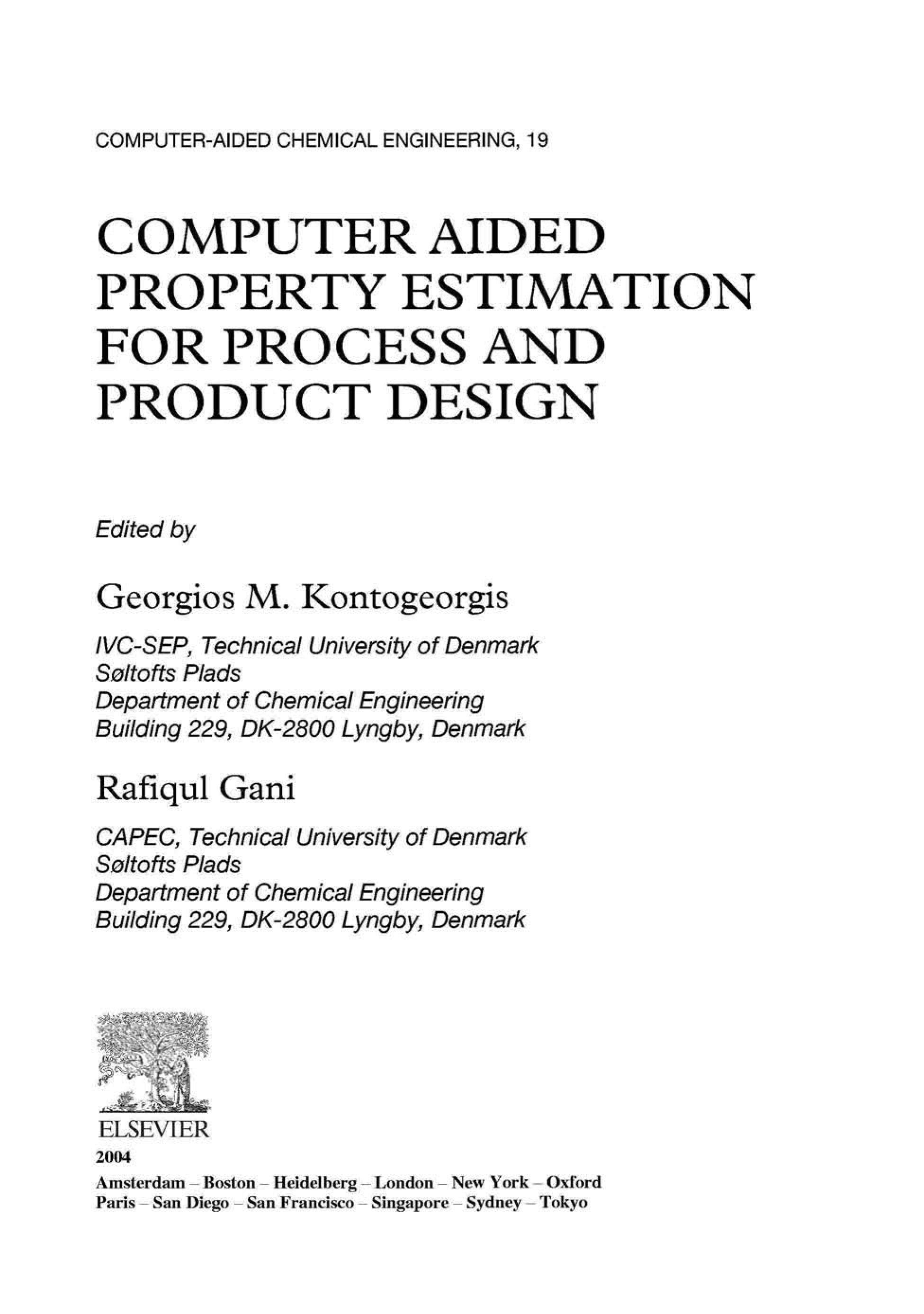 Computer Aided Property Estimation for Process and Product Design: Computers Aided Chemical Engineering, Volume 19