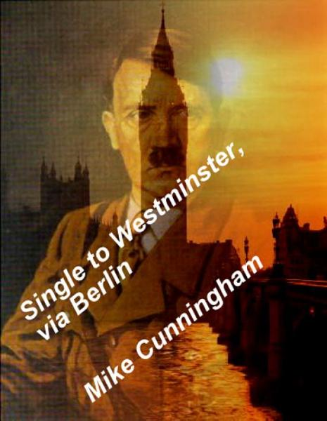 Single to Westminster, via Berlin