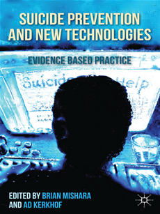 Suicide Prevention and New Technologies Evidence Based Practice