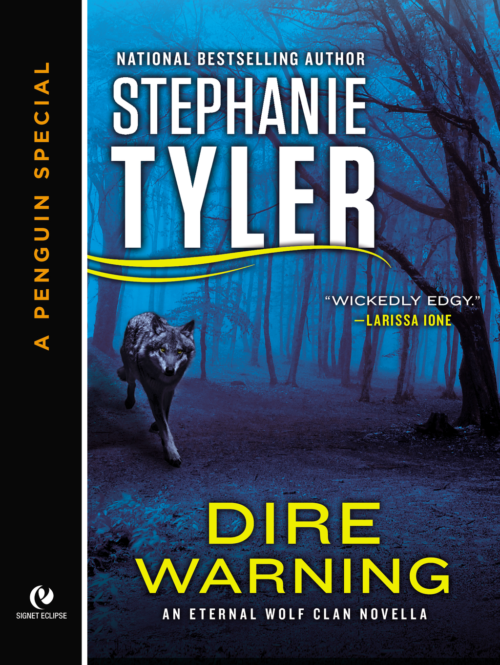 Dire Warning By: Stephanie Tyler