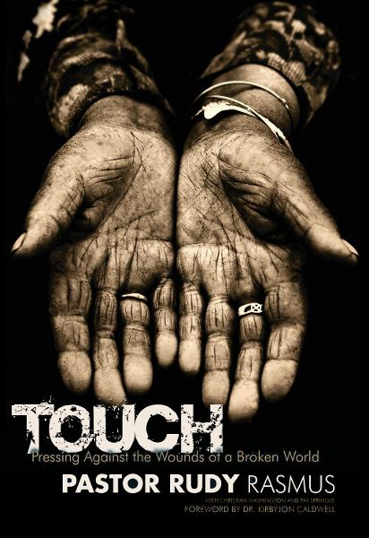 TOUCH By: Pastor Rudy Rasmus