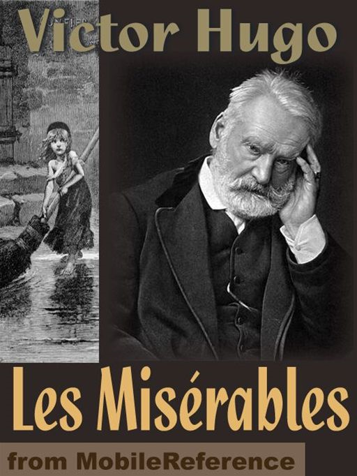 Les Miserables  (Mobi Classics) By: Victor Hugo,Isabel Florence Hapgood (Translator)