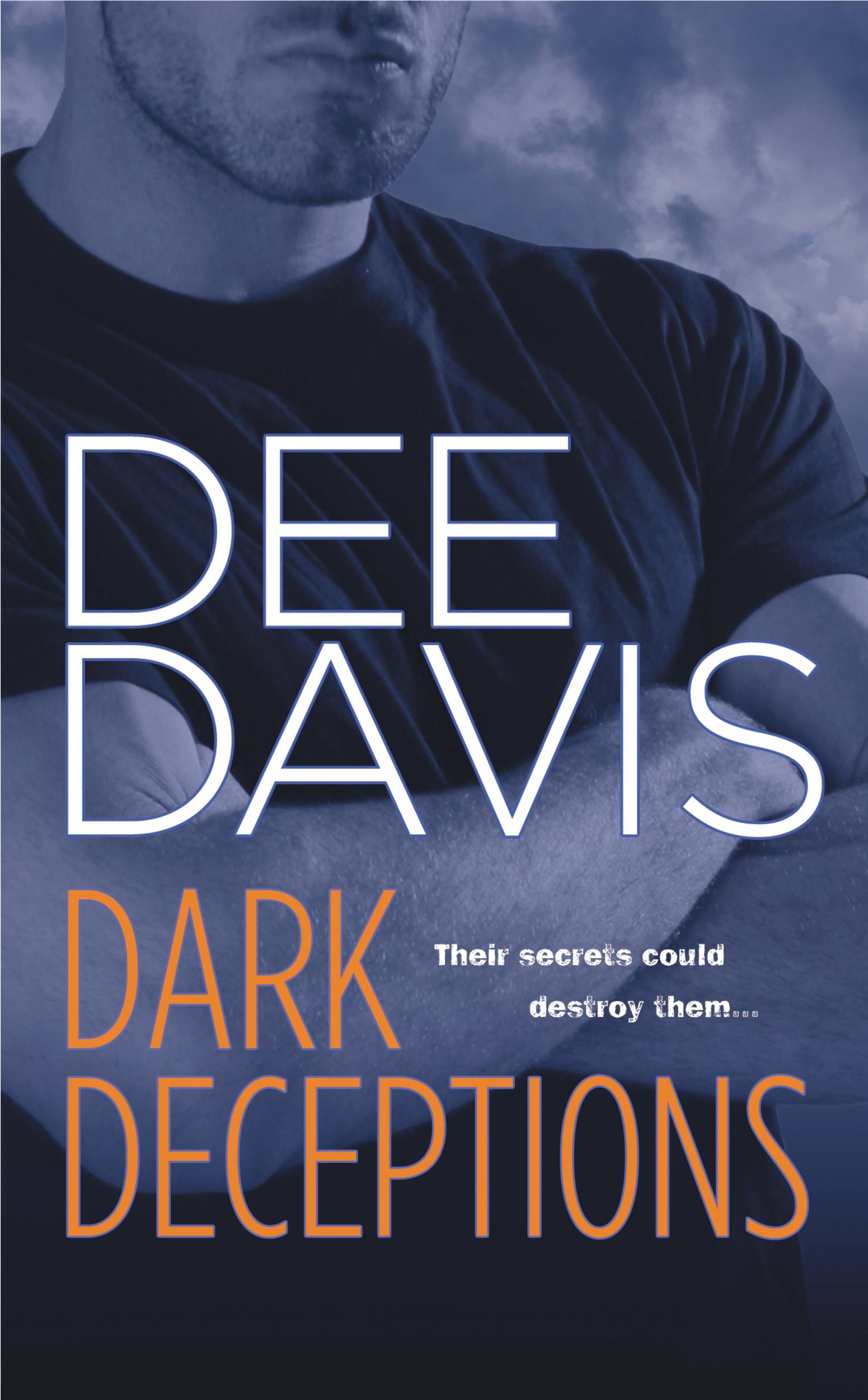 Dark Deceptions By: Dee Davis