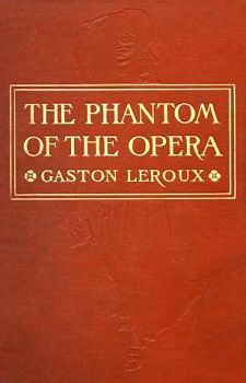 The Phantom of the Opera By: The Phantom of the Opera