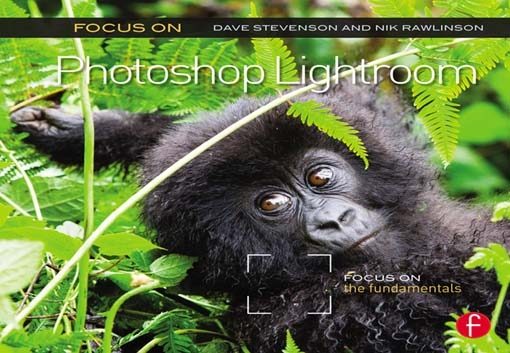 Focus On Photoshop Lightroom Focus on the Fundamentals