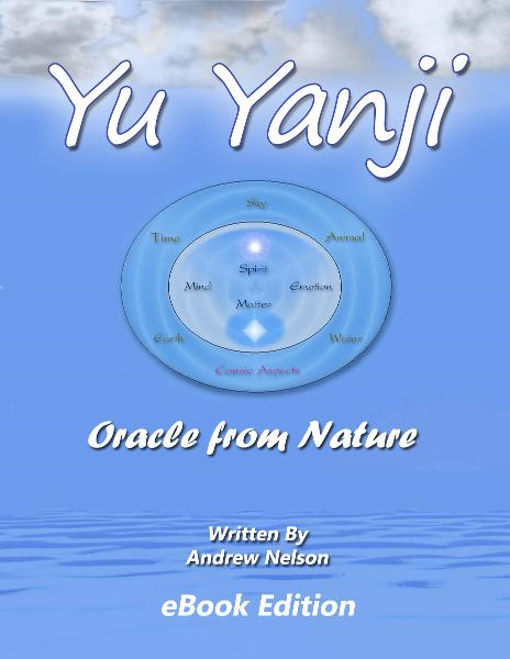 Yu Yanji Oracle from Nature By: Andrew Nelson