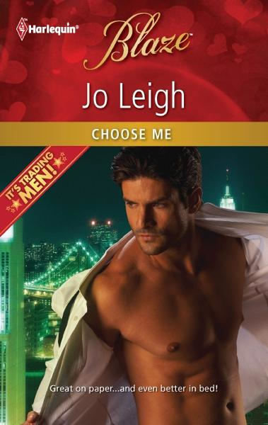 Choose Me By: Jo Leigh