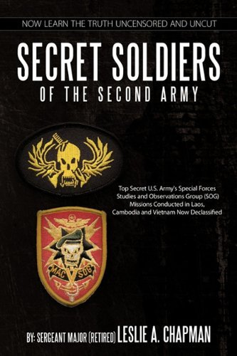 Secret Soldiers of the Second Army By: Leslie A. Chapman