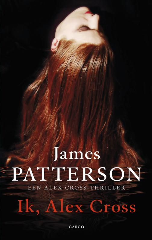 James Patterson - Ik Alex Cross