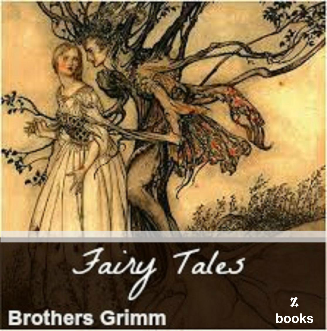 Fairy Tales by the Brothers Grimm By: Brothers Grimm
