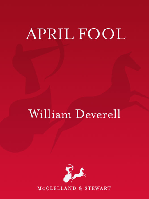 April Fool By: William Deverell