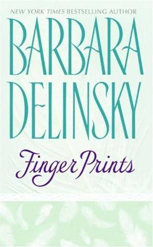 Finger Prints By: Barbara Delinsky