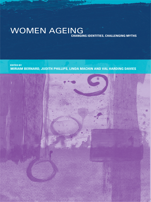 Women Ageing Changing Identities,  Challenging Myths