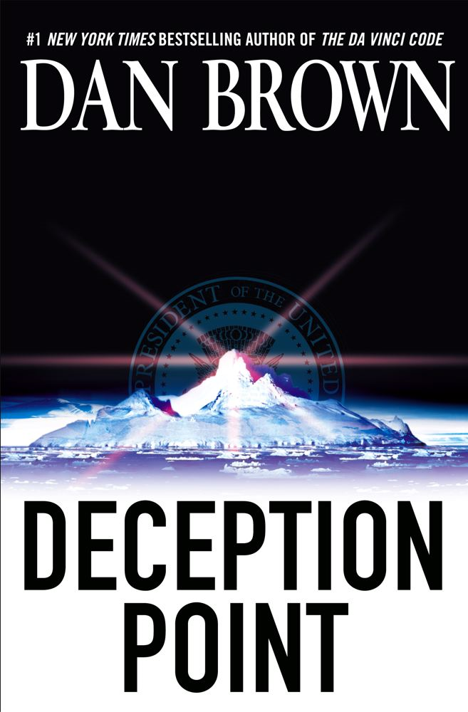 Deception Point By: Dan Brown