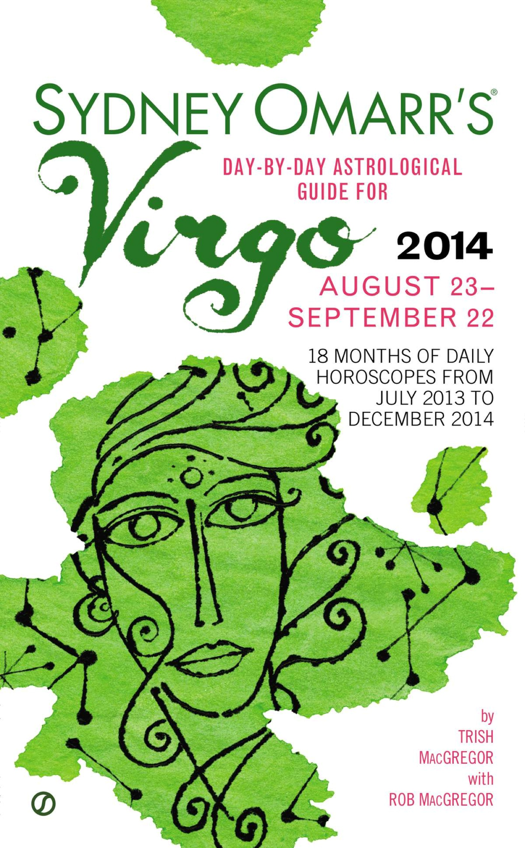 Sydney Omarr's Day-By-Day Astrological Guide for the Year 2014: Virgo