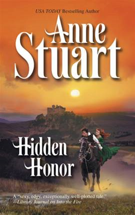 Hidden Honor By: Anne Stuart