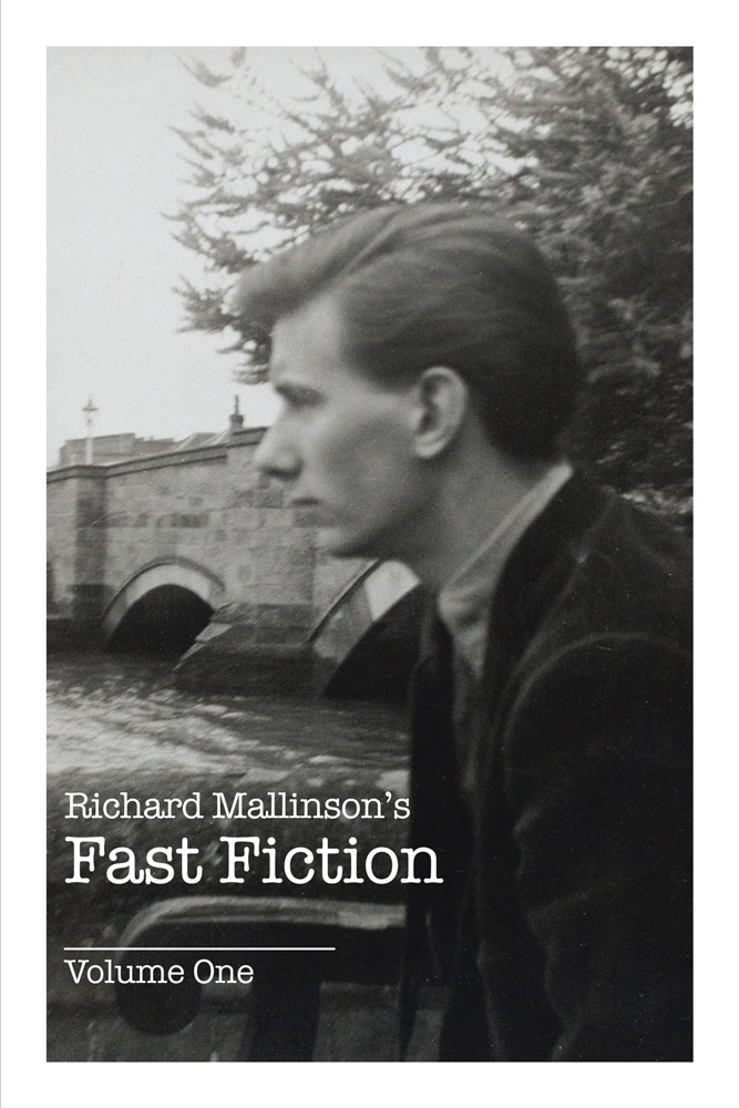 RICHARD MALLINSON'S FAST FICTION