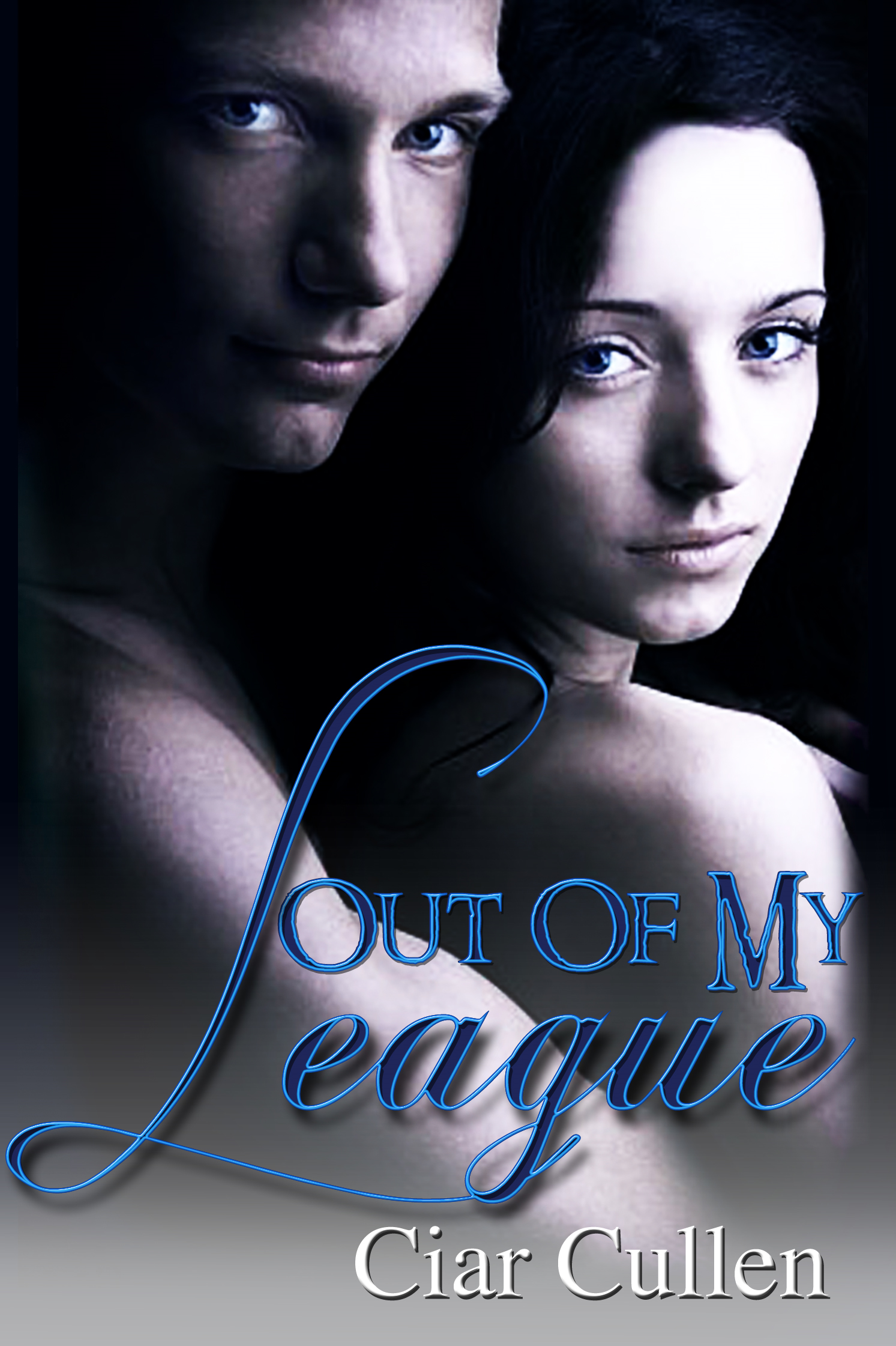 Out of My League By: Ciar Cullen
