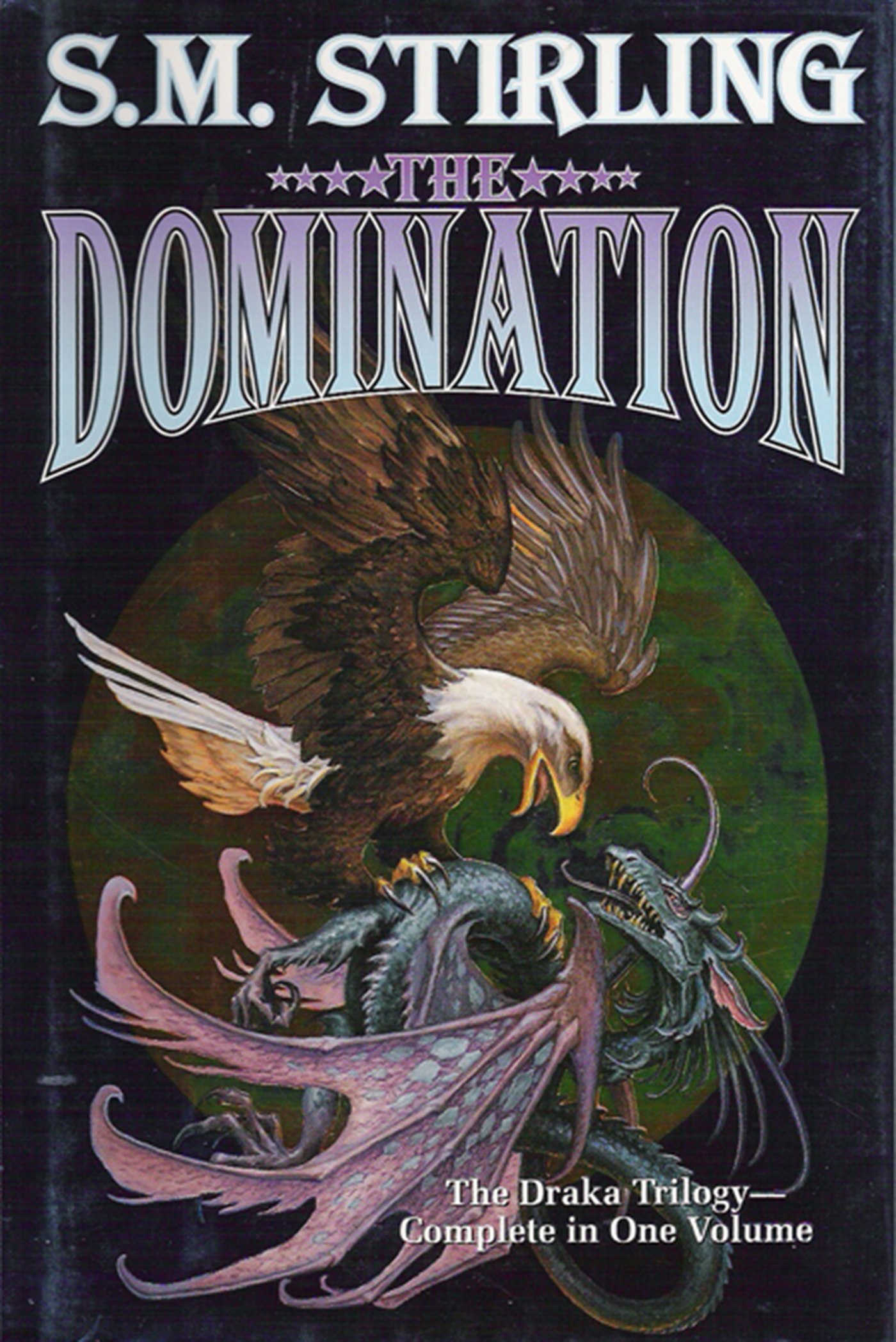 S. M. Stirling - The Domination