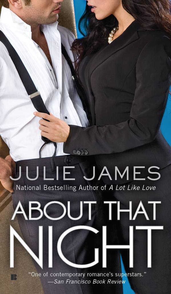 About That Night By: Julie James