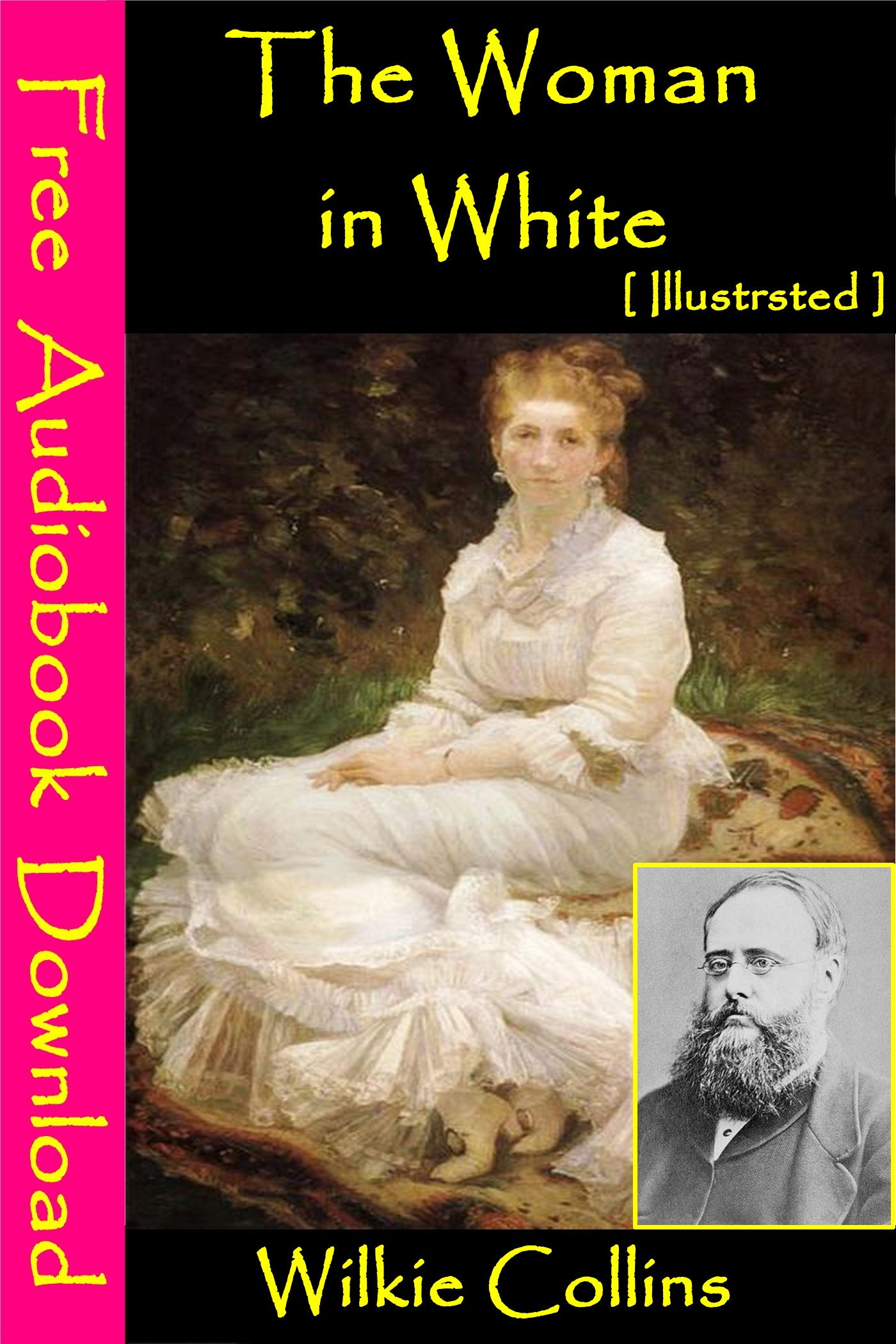 Wilkie Collins - The Woman In White [ Illustrated ]