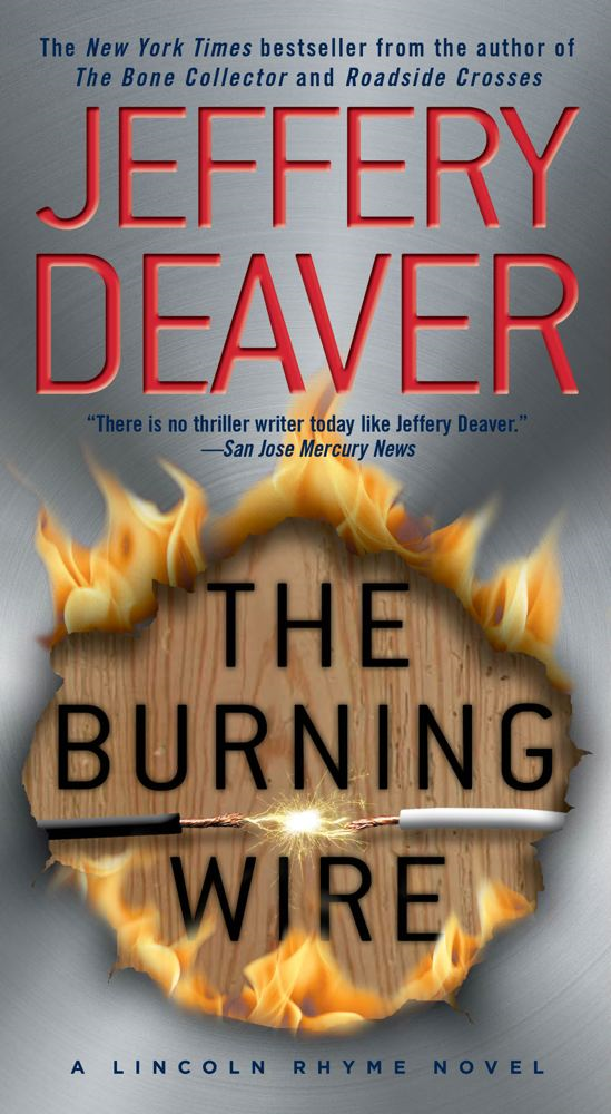 The Burning Wire By: Jeffery Deaver