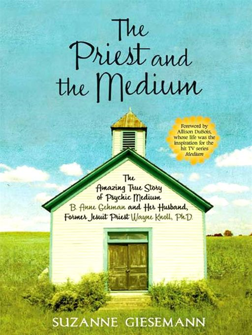 The Priest and The Medium By: Suzanne Giesemann