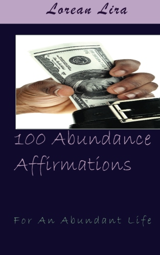 100 Abundance Affirmations For An Abundant Life