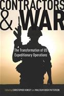 download Contractors and War: The Transformation of United States' Expeditionary Operations book
