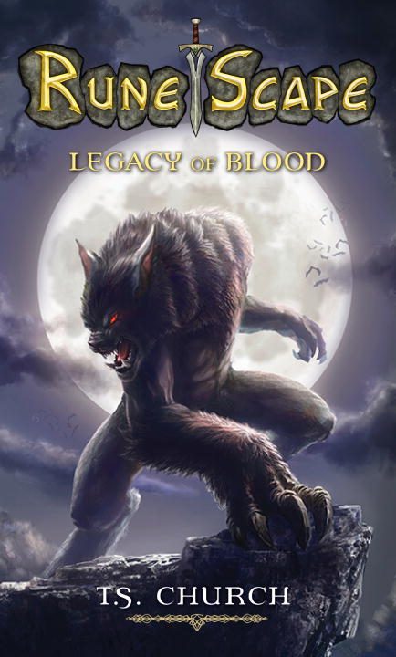 RuneScape: Legacy of Blood By: T.S Church