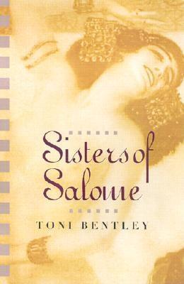 Toni Bentley - Sisters of Salome