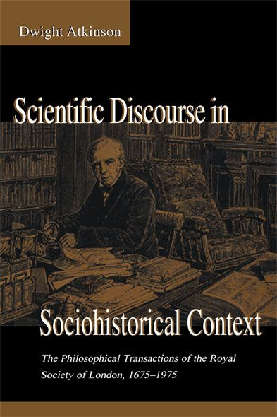 Scientific Discourse in Sociohistorical Context