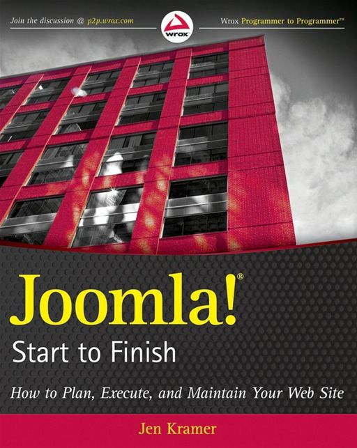 Joomla! Start to Finish By: Jen Kramer