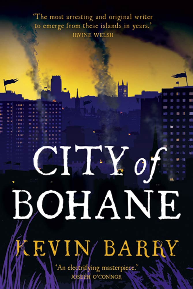 City of Bohane By: Kevin Barry