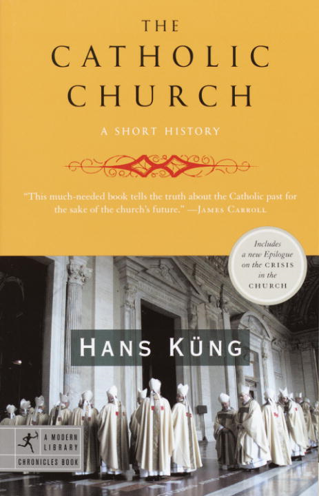 The Catholic Church By: Hans Kung