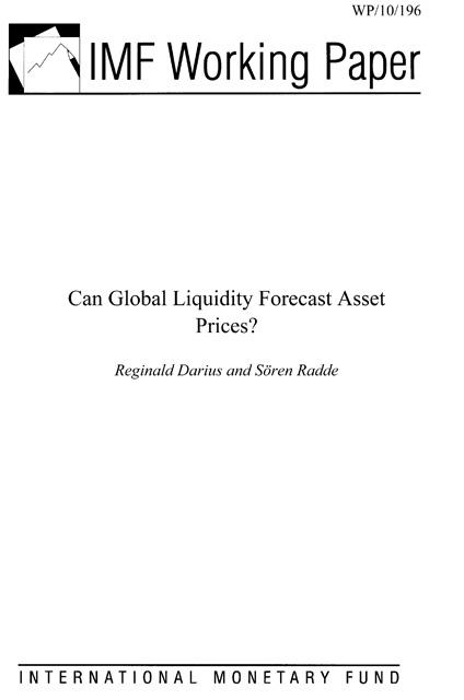 Reginald Darius - Can Global Liquidity Forecast Asset Prices?