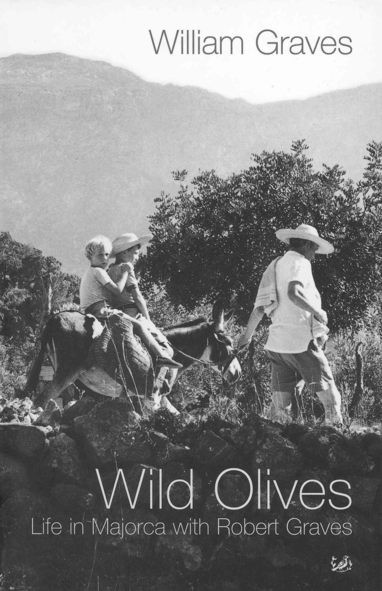 Wild Olives Life in Majorca With Robert Graves