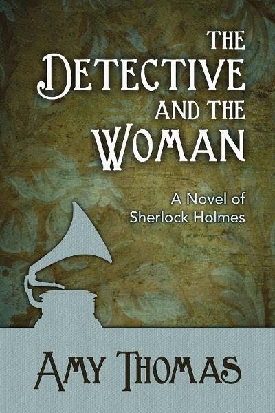 The Detective and the Woman By: Amy Thomas