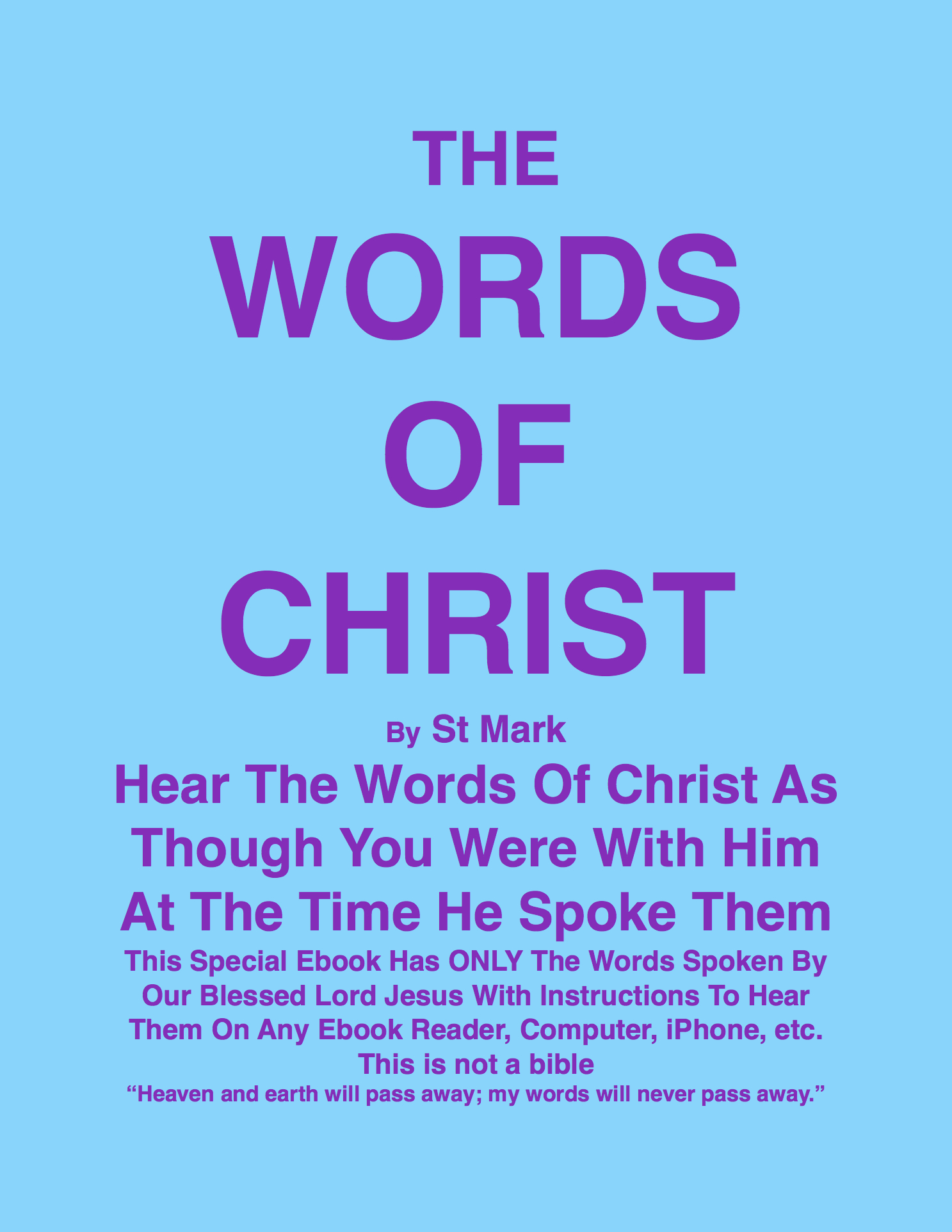 THE WORDS OF CHRIST By St Mark