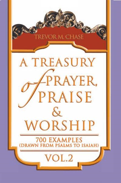 A Treasury of Prayer, Praise & Worship Vol.2