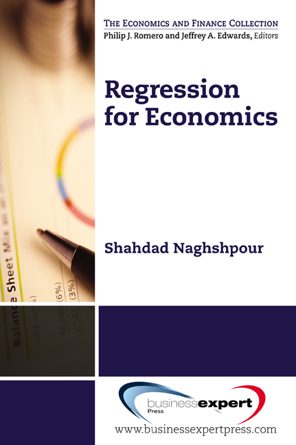 Regression for  Economics By: Shahdad Naghshpour