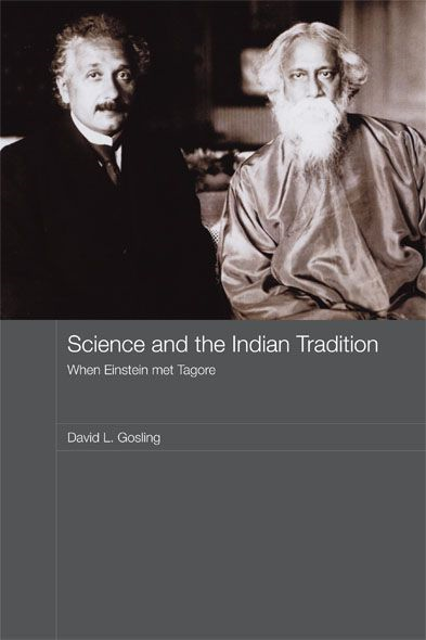 Science and the Indian Tradition By: David L. Gosling