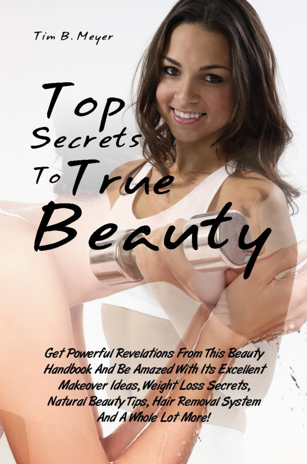 Top Secrets To True Beauty