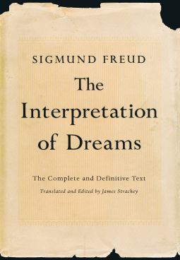 The Interpretation of Dreams: The Complete and Definitive Text By: James Strachey,Sigmund Freud