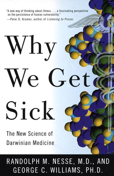 Why We Get Sick
