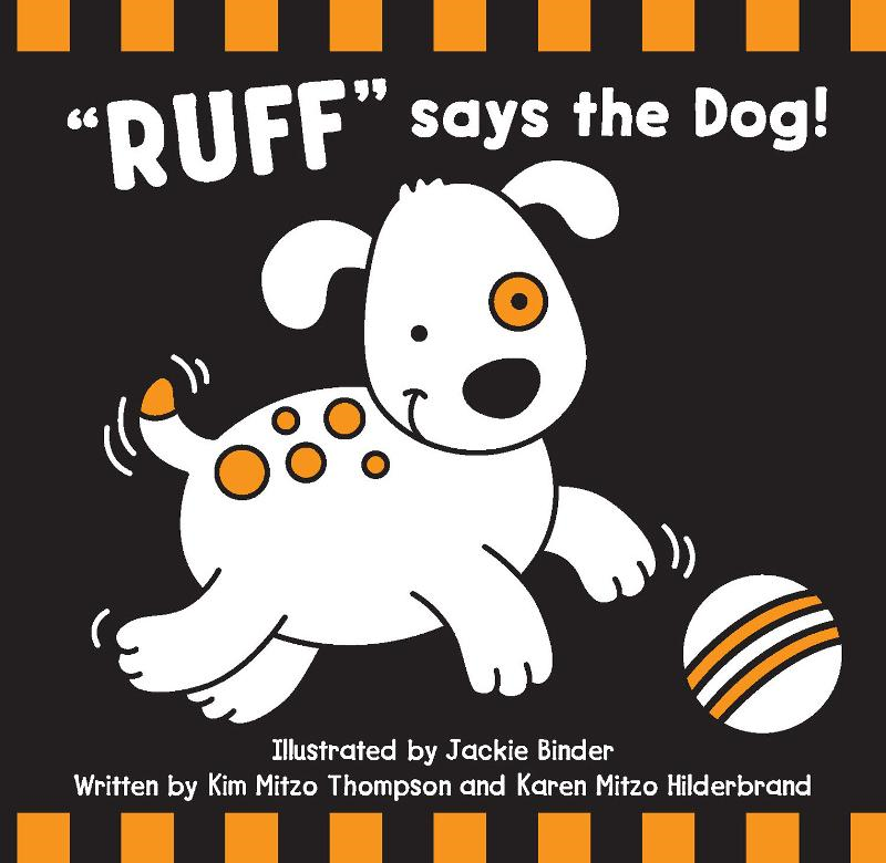 Ruff Says the Dog! By: MITZO THOMPSON, KIM